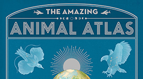 Cover of The Amazing Animal Atlas