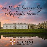 Image of Cambridge College with 'can mindfulness really help people thrive'