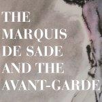 The Maquis de Sade and the avant-garde
