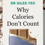 Front cover of Giles Yeo's book 'why calories don't count'