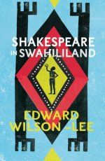 Shakespeare in Swahililand cover
