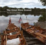 The Great River Rowed The Mississippi Million