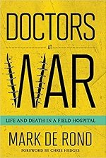Doctors At War - Life and Death in a Field Hospital