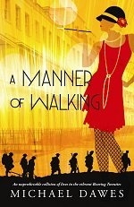 A Manner of Walking