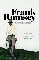 Frank Ramsey, A Sheer Excess of Powers