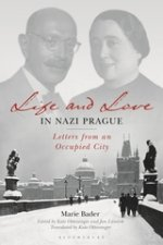 LIfe and Love in Nazi Prague: Letters from an Occupied City