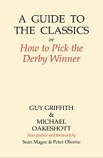 A Guide to the Classics or How to Pick the Derby Winner