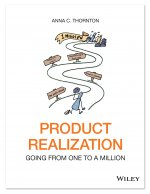 Product Realization: Going from one to a million