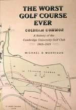 The Worst Golf Course Ever: Coldham Common