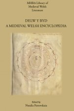 Delw y Byd. A Medieval Welsh Encyclopedia