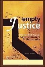 Empty Justice: One Hundred Years of Law Literature and Philosophy