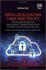 Data Localisation Laws and Policy The EU Data Protection International Transfers Restriction Through a Cloud Computing lens