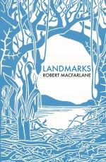 Cover of Landmarks by Robert Macfarlane