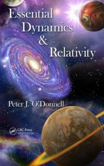 Cover of Essential Dynamics and Relativity by Peter J O'Donnell