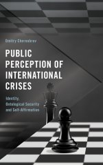 Public Perception of International Crises: Identity, Ontological Security and Self-Affirmation