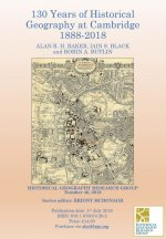 130 Years of Historical Geography at Cambridge 1888-2018