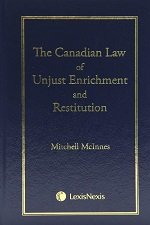 The Canadian Law of Unjust Enrichment and Restitution