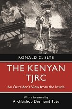 The Kenyan TJRC: An Outsider's View from the Inside