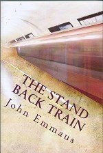 The Stand Back Train