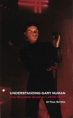 Understanding Gary Numan: The Machine Quartet (1978-1981)