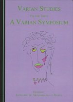 Varian Studies Volume Three: A Varian Symposium