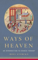 Ways of Heaven. An Introduction to Chinese Thought