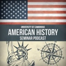 Cambridge American History Seminar podcast series logo