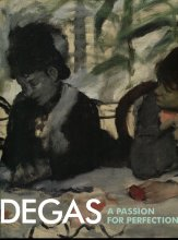 Degas: A Passion for Perfection book cover